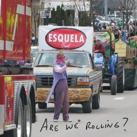 "Esquela's ""Are We Rolling?""  Click image for more info…"