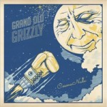 grandoldgrizzly-cosmonada