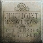jukejointhandmedowns-death
