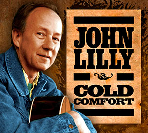 """John Lilly's """"Cold Comfort"""""""