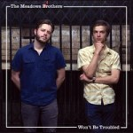 themeadowsbrothers-trouble